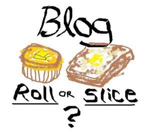 Blog Roll or slice